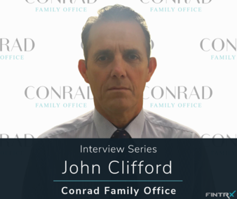 Copy-of-Interview-Series-John-Clifford-(Conrad-Family-Office)