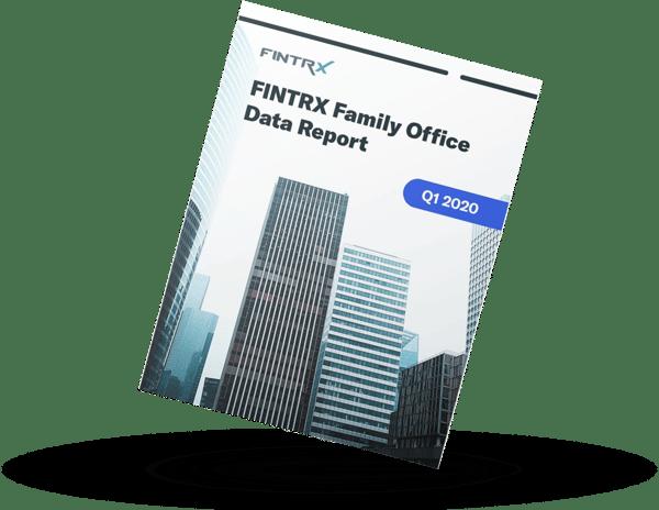 FINTRX Family Office Data Report - Q1 2020