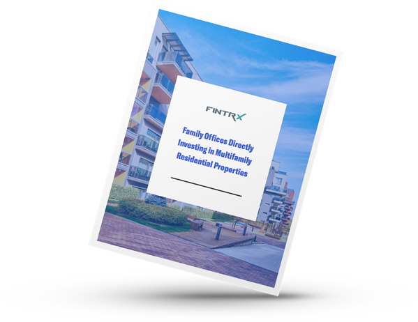 Family Offices Directly Investing in Multifamily Residential Properties graphic