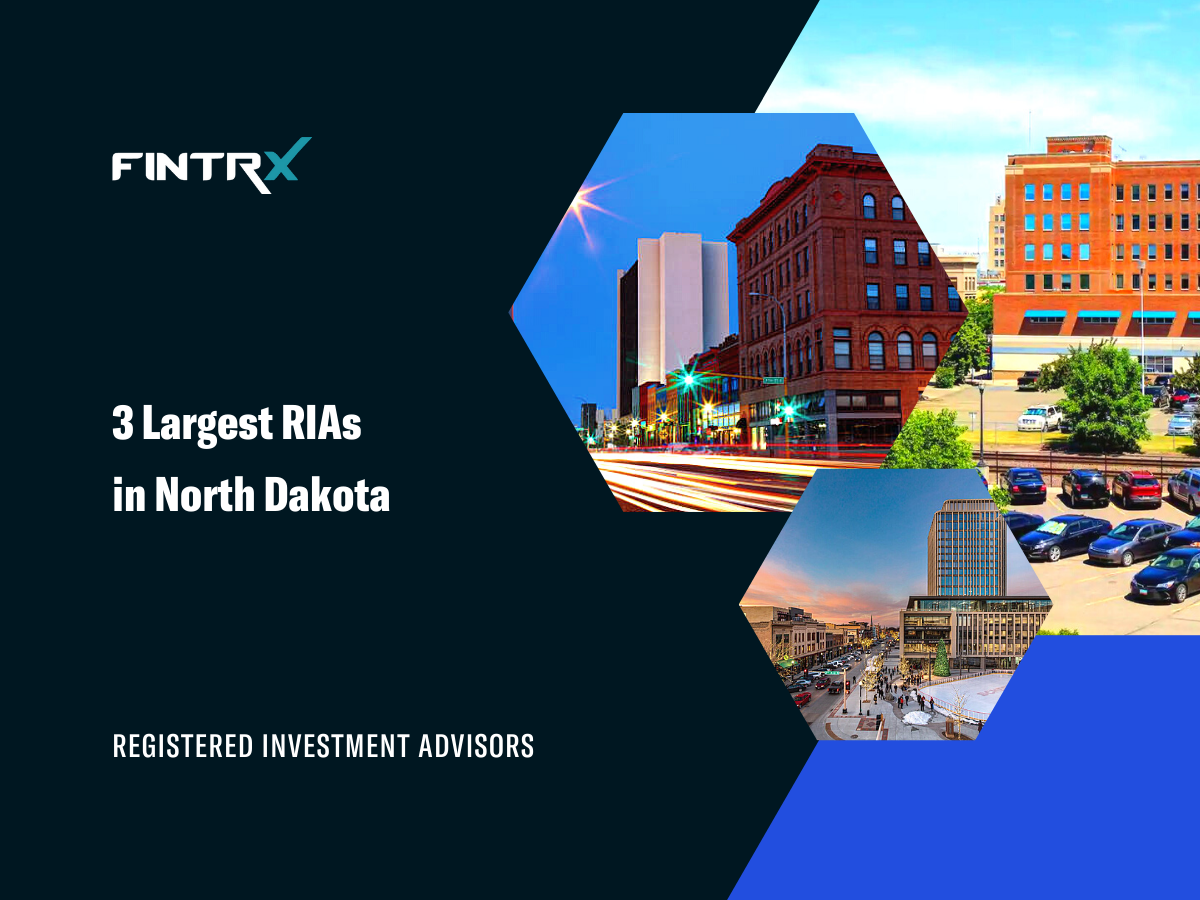 3 Largest Registered Investment Advisors (RIAs) in North Dakota