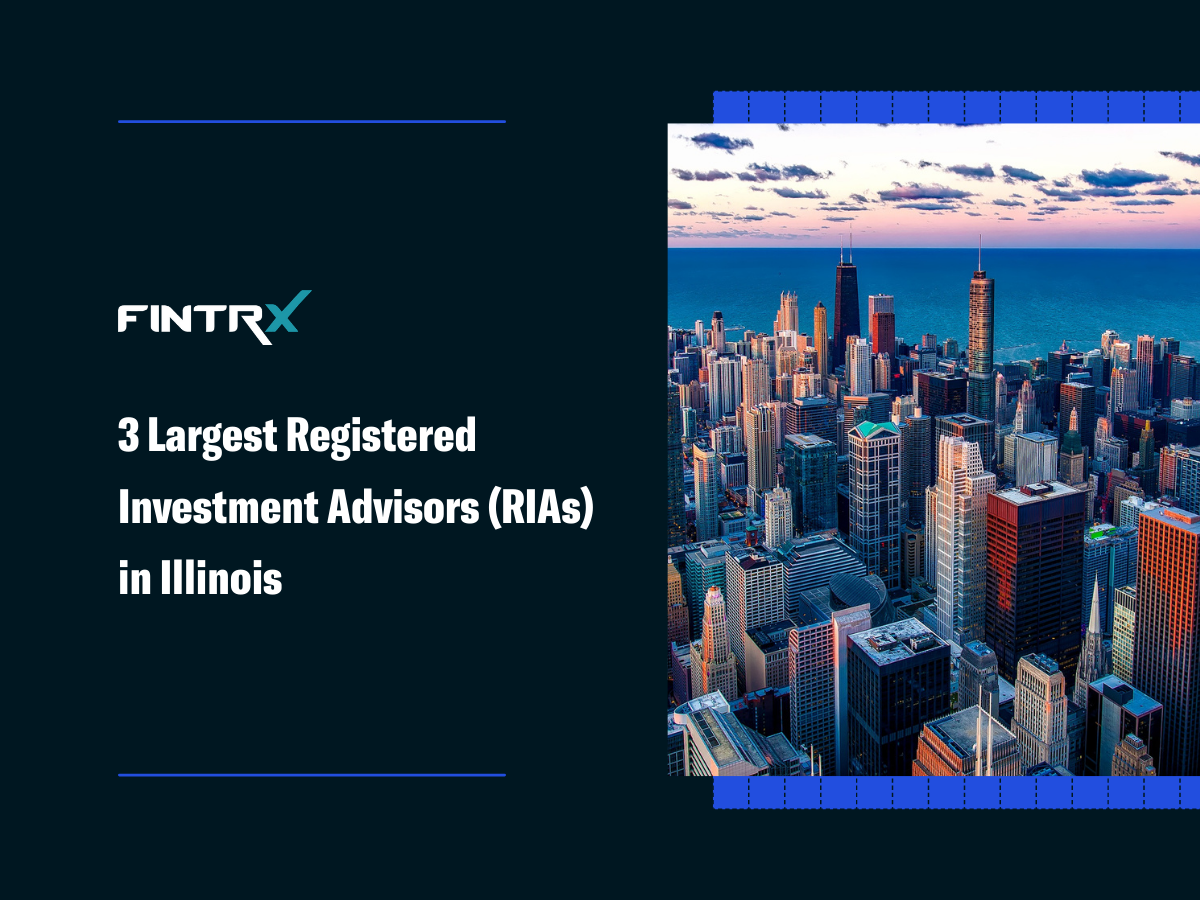 3 Largest Registered Investment Advisors (RIAs) in Illinois