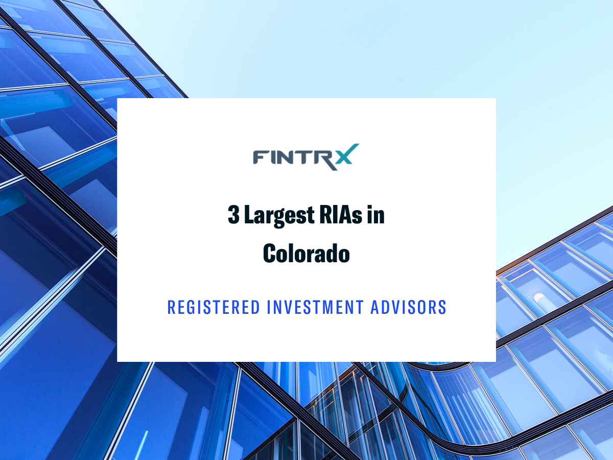 3 Largest Registered Investment Advisors (RIAs) in Colorado