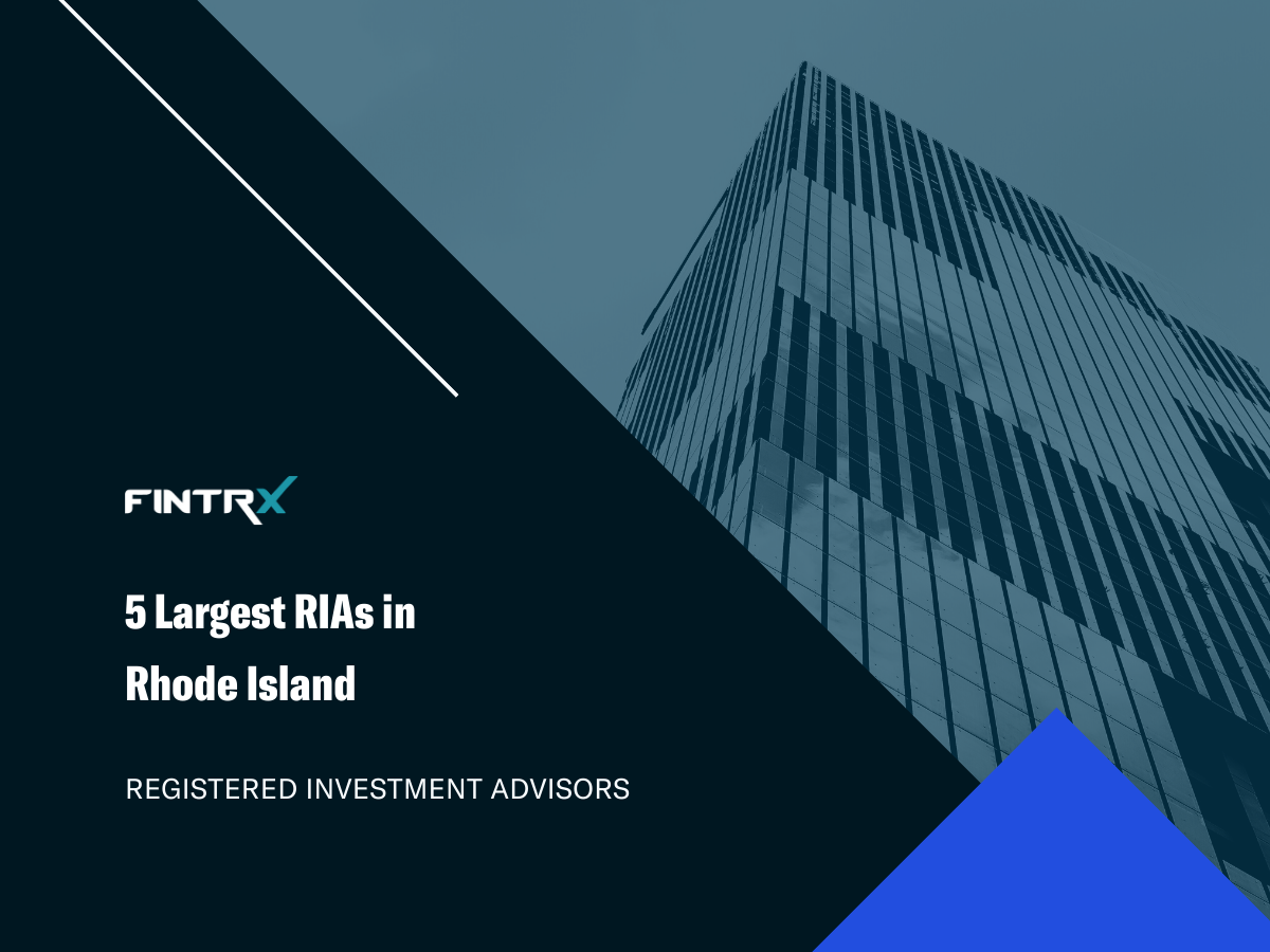 5 Largest Registered Investment Advisors (RIAs) in Rhode Island