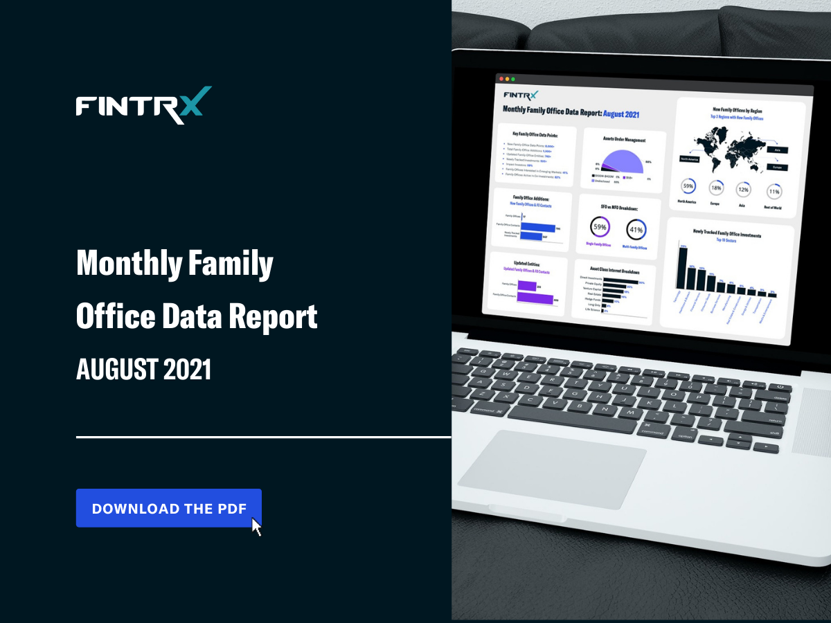 FINTRX Monthly Family Office Data Report: August 2021