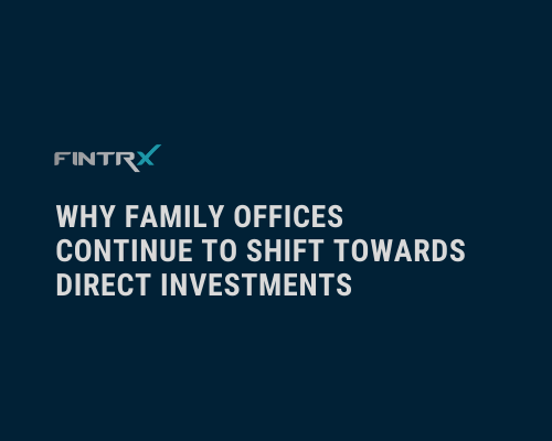 Copy of Why Family Offices Continue to Shift Towards Direct Investments (3)