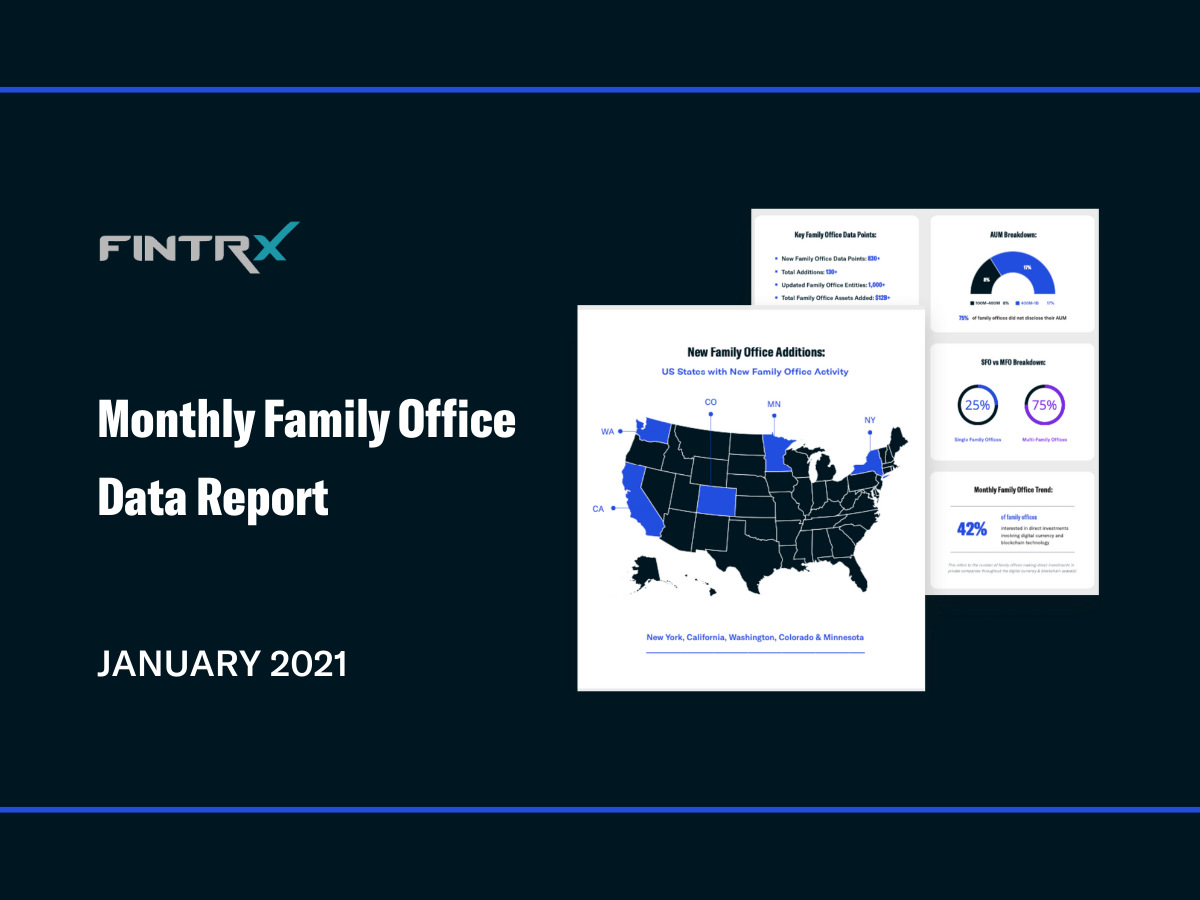 Monthly Family Office Data Report: January 2021