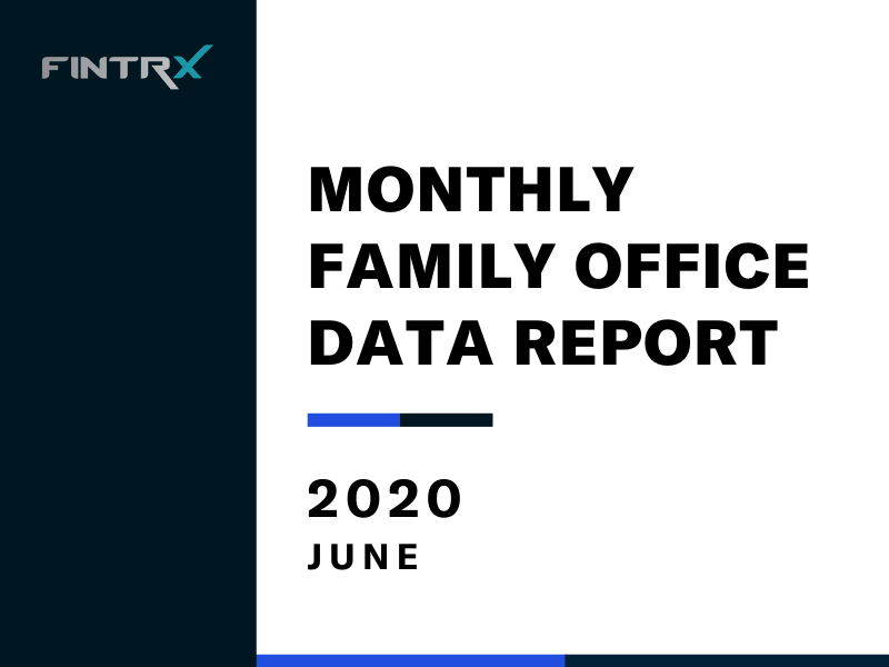 FINTRX Monthly Family Office Data Report - June 2020