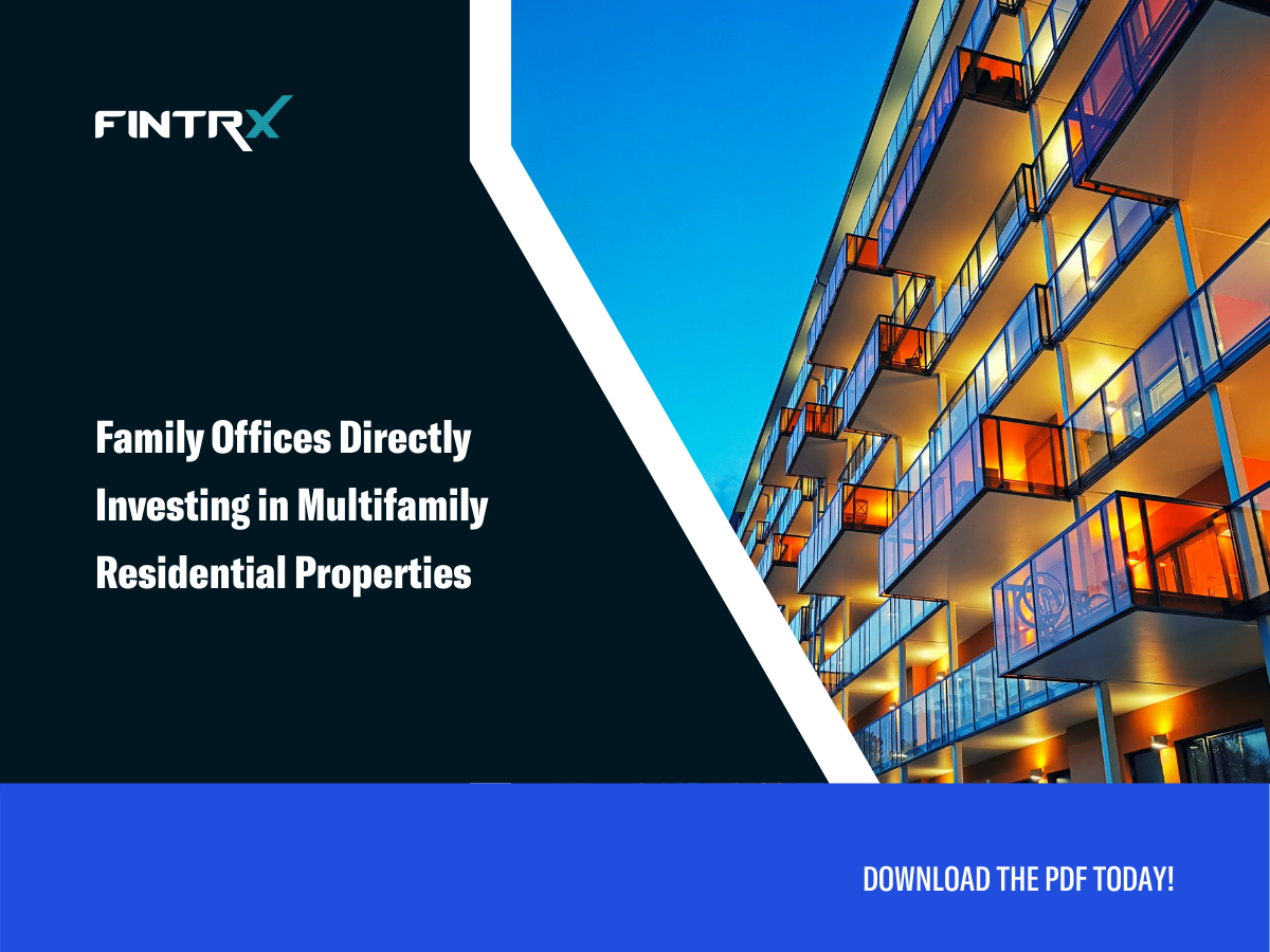 Family Offices Directly Investing in Multifamily Residential Properties