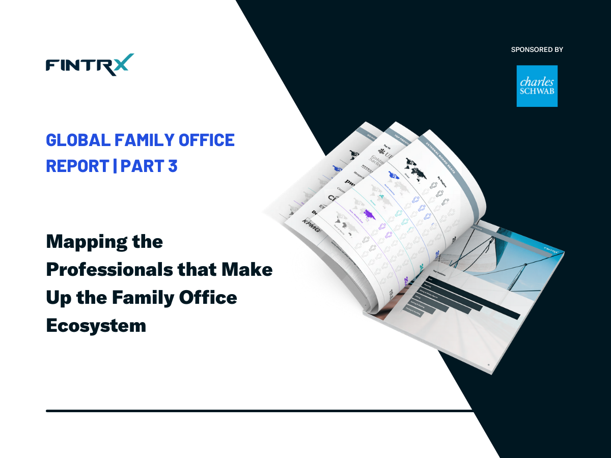 FINTRX Family Office Industry Report Released | Part 3 of 3