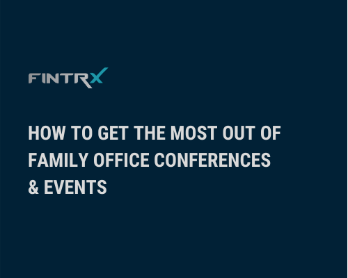 How to Get the Most out of Family Office Conferences