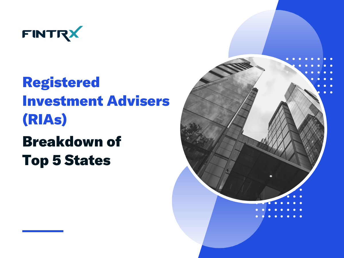 Registered Investment Advisers (RIAs): Breakdown of Top 5 States